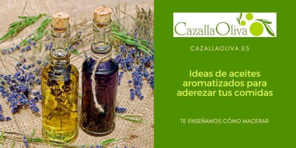 Cómo preparar aceites aromatizados + varias ideas de maceración