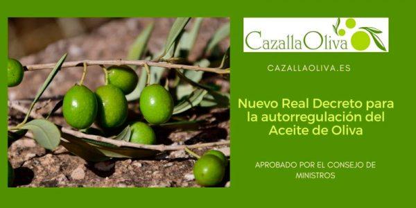 Aprobado el Real Decreto que permitirá la autorregulación del Aceite de Oliva