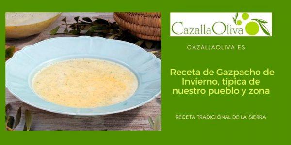 Receta de Gazpacho de Invierno, típica de nuestro pueblo y zona