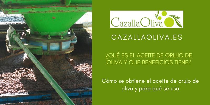 que es el aceite de orujo de oliva y para que sirve